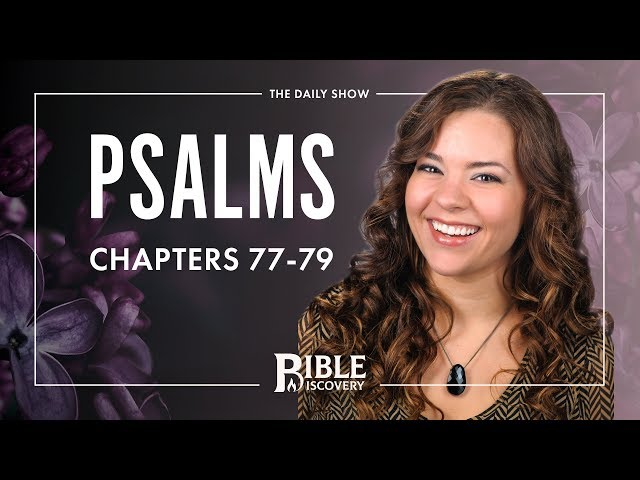 Remember the LORD | Psalms 77-79