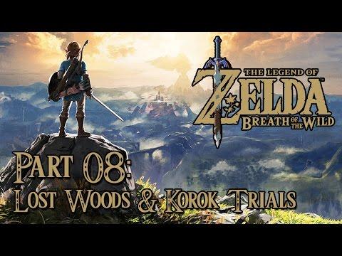 The Legend of Zelda: Breath of the Wild - Part 08: Lost Woods and Korok Trials