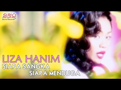 Liza Hanim - Siapa Sangka Siapa Menduga (Official Music Video - HD)