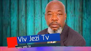 EVANGELISTE JOSEPH JACQUES TELOR 🙏Viv Jezi Tv🙏