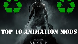 Top 10 Skyrim Animation Mods HD