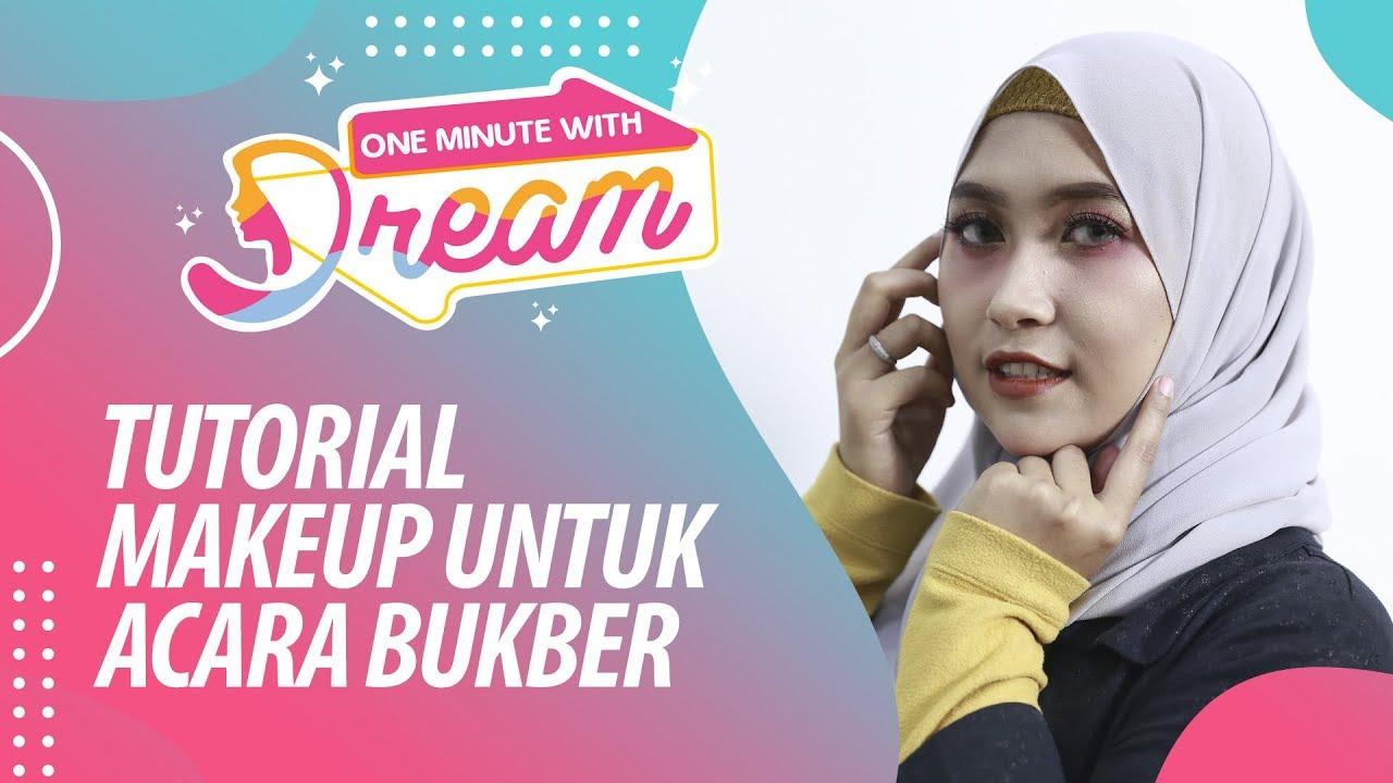 Natural Makeup Tutorial Buat Buka Puasa Bareng Sahabat | #OneMinuteWithDream