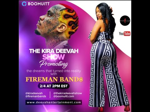 IG Live Interview Pt 1| The Kira Deevah Show | Fireman band$