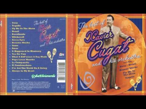 Xavier Cugat  The Best Of Xavier Cugat HQ Music Full Album