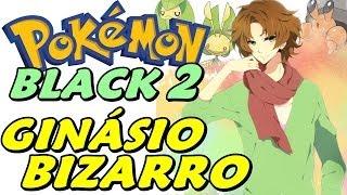 Pokémon Black 2 (Detonado - Parte 8) - O Ginásio Bizarro dos Insetos