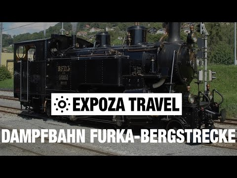 Dampfbahn Furka-Bergstrecke (Switzerland) Vacation Travel Video Guide