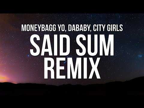 Moneybagg Yo – Said Sum Remix (Lyrics) ft. City Girls & DaBaby