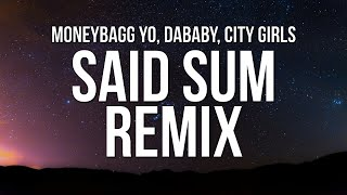 Moneybagg Yo Ft City Girls Dababy Said Sum Remix Official Music Video Songs