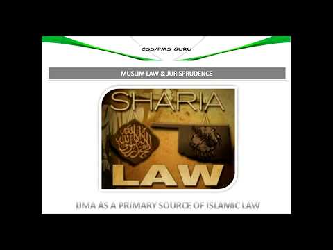 5  WHAT IS IJMA & IJMA AS PRIMARY SOURCE OF ISLAMIC LAW
