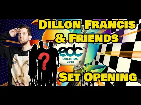 EdC Orlando 2018 Dillon Francis and Friends Set Opening Mp3