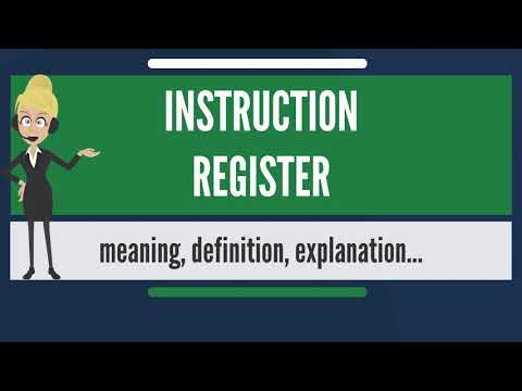 What Is INSTRUCTION REGISTER? What Does INSTRUCTION REGISTER Mean? INSTRUCTION REGISTER Meaning