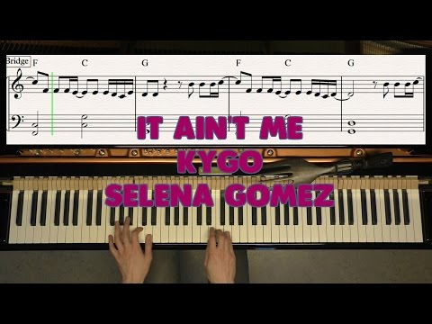 It Ain't Me - Selena Gomez, Kygo - Piano Cover Video By YourPianoCover