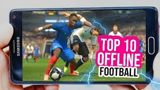 Top 10 Best Football Games For Android and ios 2018 (Offline and Online) | Quitable Gamer (HINDI)