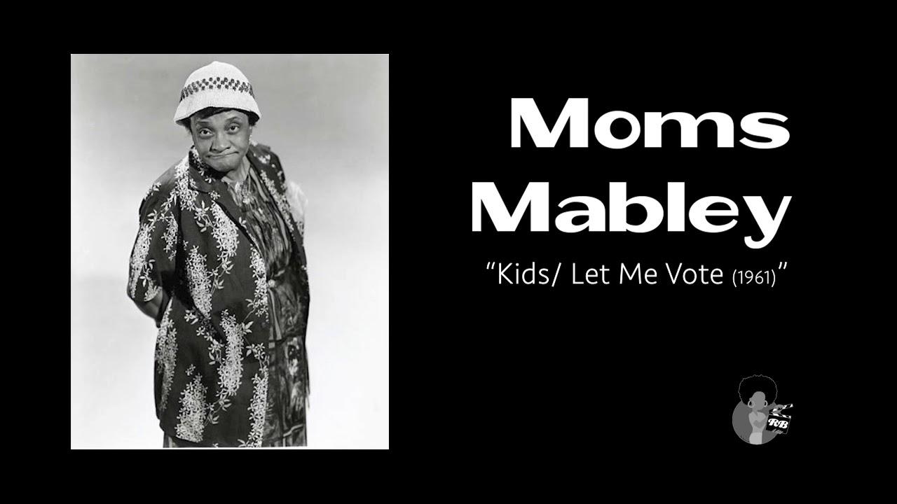 Moms Mabley - Kids/Let Me Vote (1961)