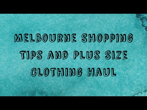 Melbourne Shopping + Plus Size Try On Haul