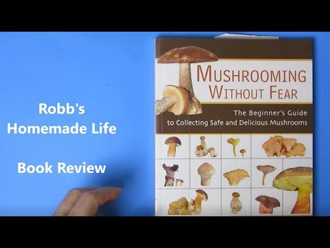 Mushrooming Without Fear Book Review