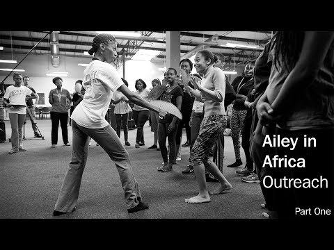 Ailey In Africa Part One: Outreach