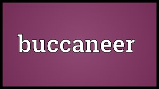 Buccaneer Meaning