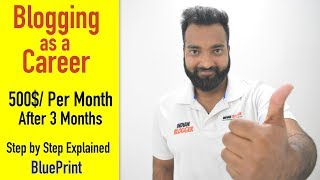 How to Choose Blogging as a Career & Earn 500$/ Monthly in Hindi