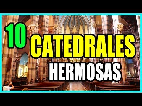 LAS 10 CATEDRALES MÁS HERMOSAS DEL MUNDO | IGLESIAS FAMOSAS | Fe Y Salvación