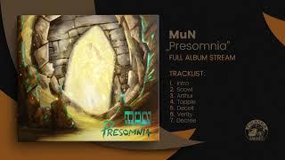 MuN - Presomnia (Full Album Stream)
