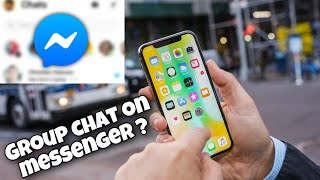 HOW TO MAKE GROUP CHAT ON MESSENGER USING IPHONE /iOS |Tutorial #4