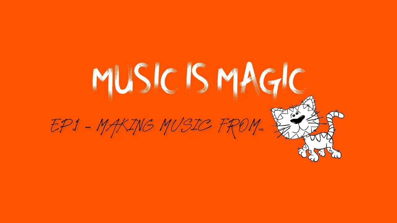 Music Is Magic Ep 1 Making Music From Cats Youtube