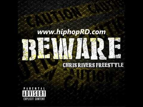 Chris Rivers  Beware Freestyle 2014