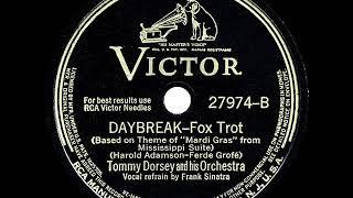 1942 HITS ARCHIVE: Daybreak - Tommy Dorsey (Frank Sinatra, vocal)