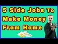 5 Side Jobs To Make Extra Money Online From Home in 2019