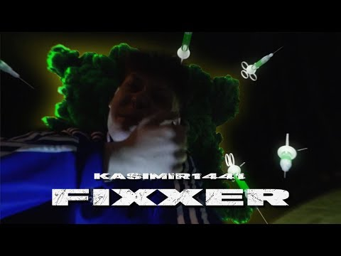 KASIMIR1441 - FIXXER (OFFICIAL VIDEO)