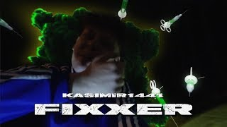 KASIMIR1441 - FIXXER (OFFICIAL VIDEO)