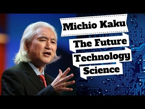 Physicist Michio Kaku's Predictions for The Future. | Some Already Happened 😲 `Michio Kaku Speech