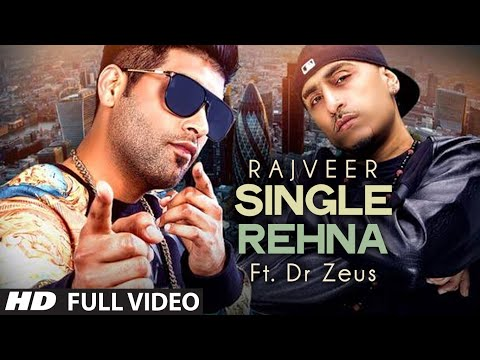 Rajveer : Single Rehna Full Video Song Ft. Dr. Zeus | Hit Punjabi Song