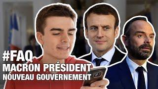 Macron président, gouvernement... je réponds à toutes vos questions ! #FAQ