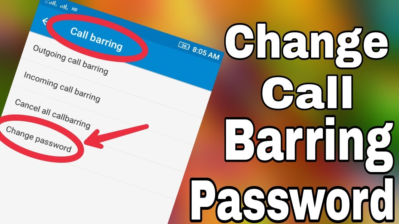 How To Change Call Barring Password in Andoird