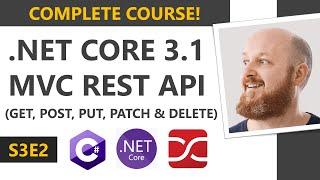 .NET Core 3.1 MVC REST API - Full Course