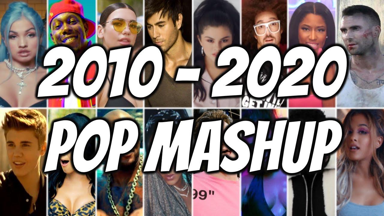 Download POP DECADE MASHUP 2010-2020 | POP 2020 MEGAMIX | ARIANA GRANDE, RIHANNA, DUA LIPA, KATY PERRY, MABEL
