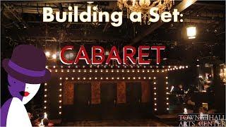 Building a Set - Cabaret at Town Hall Arts Center Time Lapse