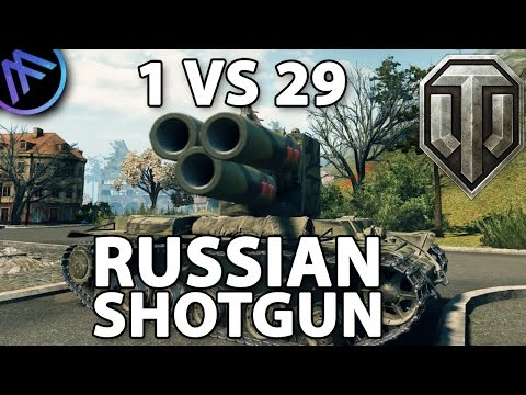 KV-2 Russian Shotgun  1 vs 29..