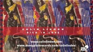 "Colin Linden - ""Rich In Love"" Album Teaser (official)"