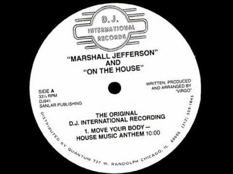 Marshall Jefferson - Move Your Body (Original 12 mix) (HQ)