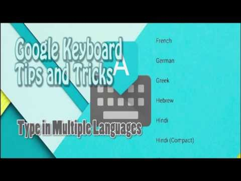 How to type in Multiple languages in Google keyboard | Google Keyboard Tips and Tricks