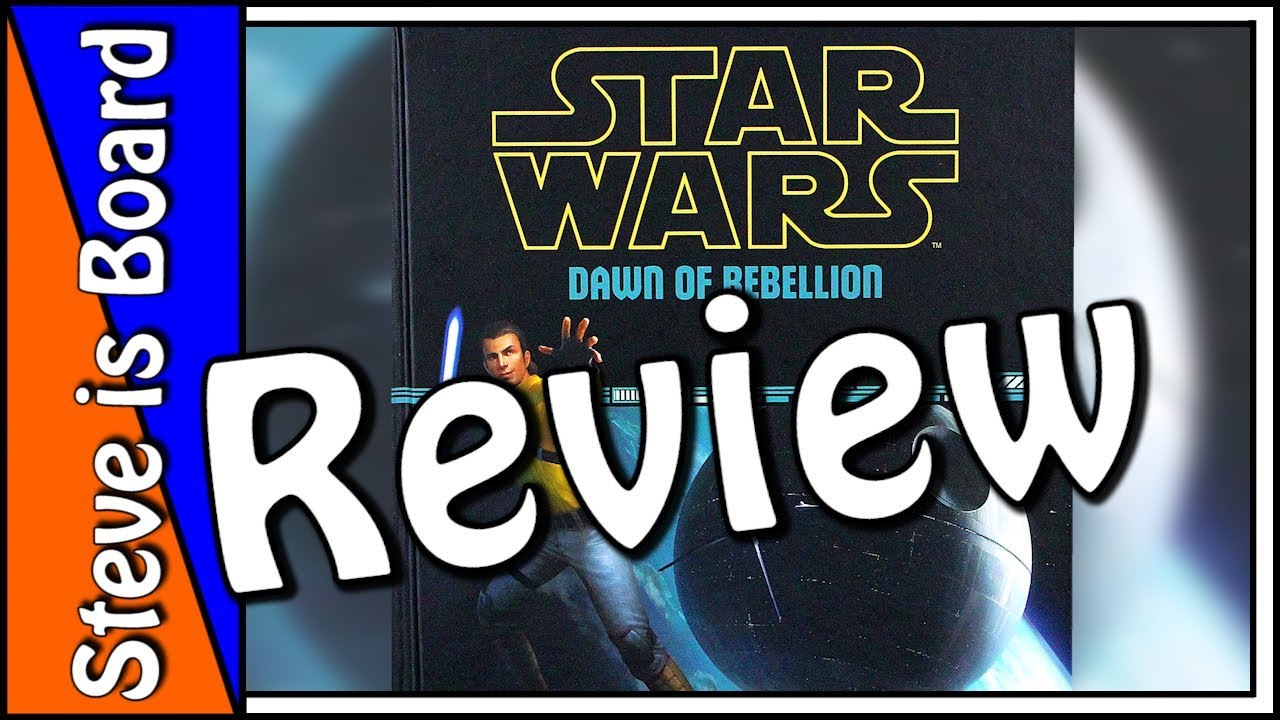 Star Wars Dawn Of Rebellion Review Youtube