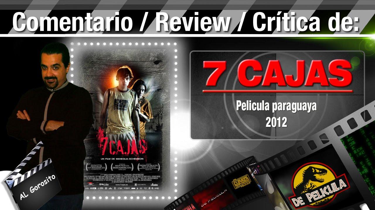 Ver 7 CAJAS pelicula paraguaya – comentario / review / opinión / critica de la pelicula en Español