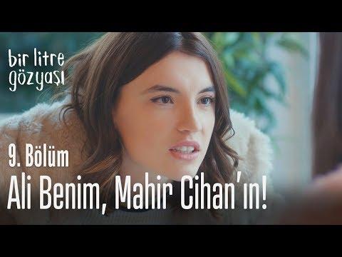 Ali Benim, Mahir Cihan'ın - Bir Litre Gözyaşı 9. Bölüm