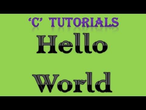 C Programming Tutorial  - 1  Hello World