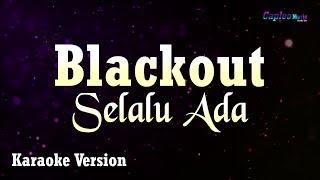 Blackout Selalu Ada MP3