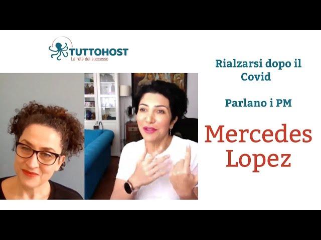 Rialzarsi dopo il Covid: parlano i Property Manager. Mercedes Lopez (Ep. 1)