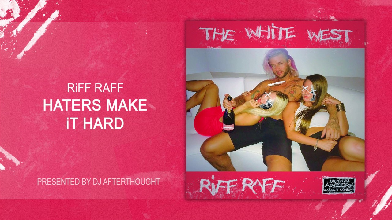 """Download RiFF RAFF """"HATERS MAKE iT HARD """" [OFFiCiAL AUDiO STREAM]"""